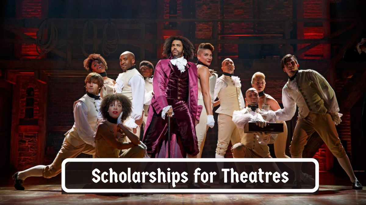 Scholarships for Theatres