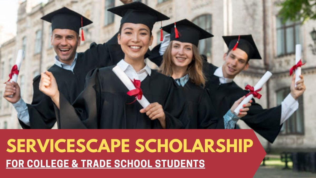 ServiceScape Scholarship for College & Trade School Students
