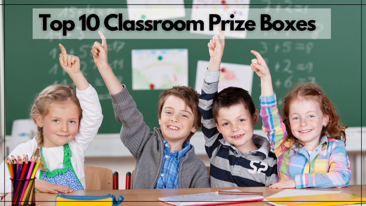 Top 10 Classroom Prize Boxes