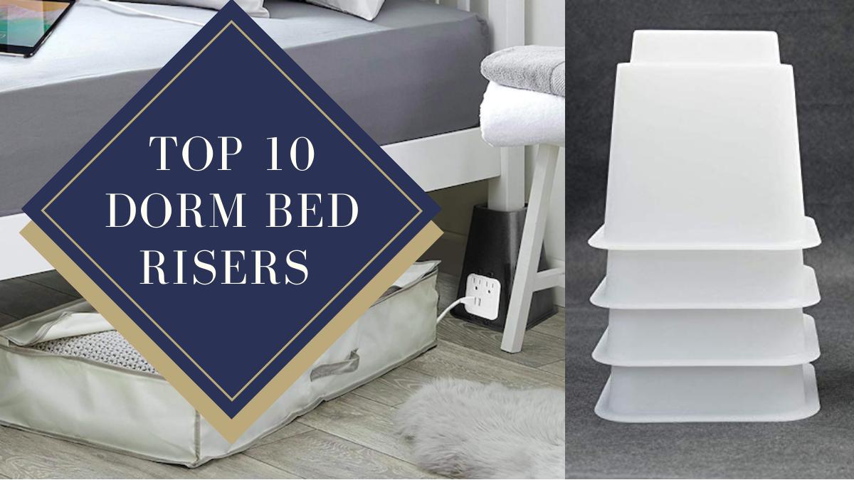 Top 10 Dorm Bed Risers