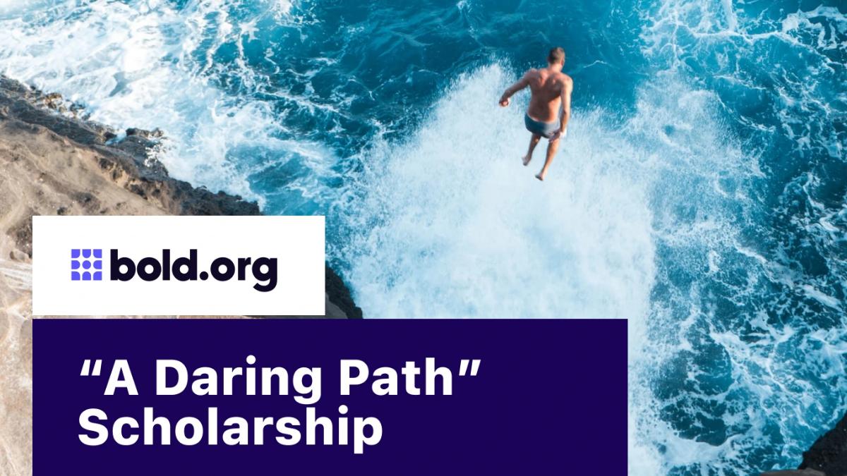 A Daring Path No-Essay $1000 Scholarship