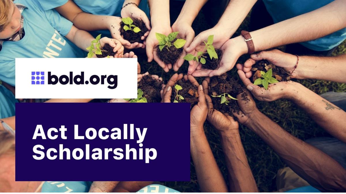 Act Locally Scholarships