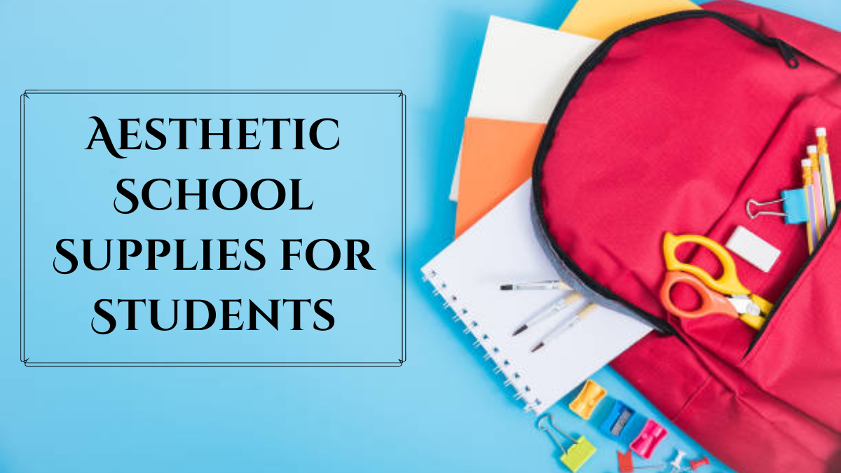 Aesthetic School Supplies for Students