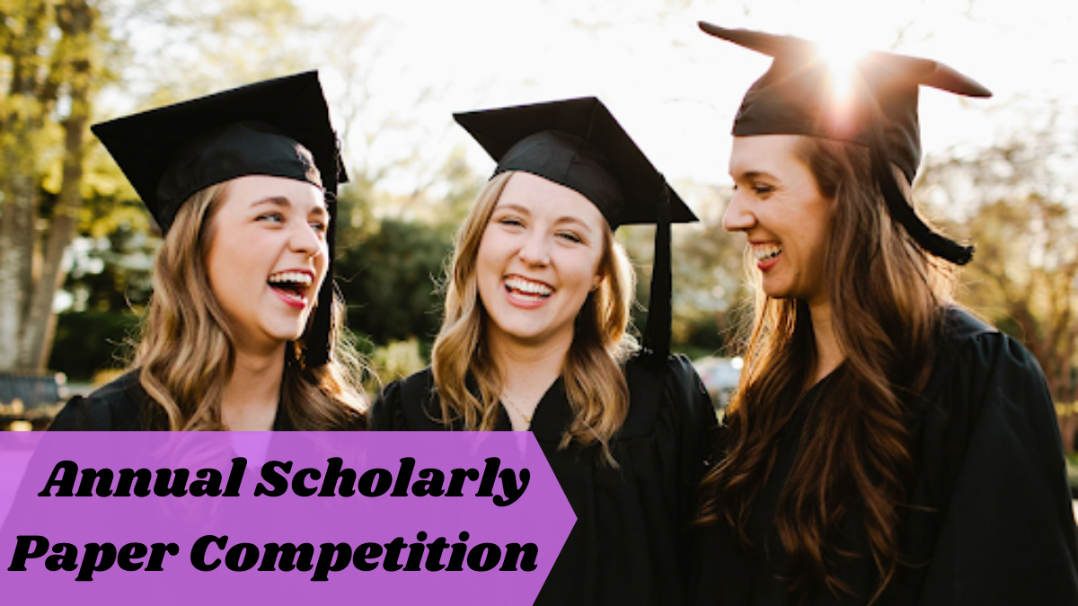 Annual Scholarly Paper Competition