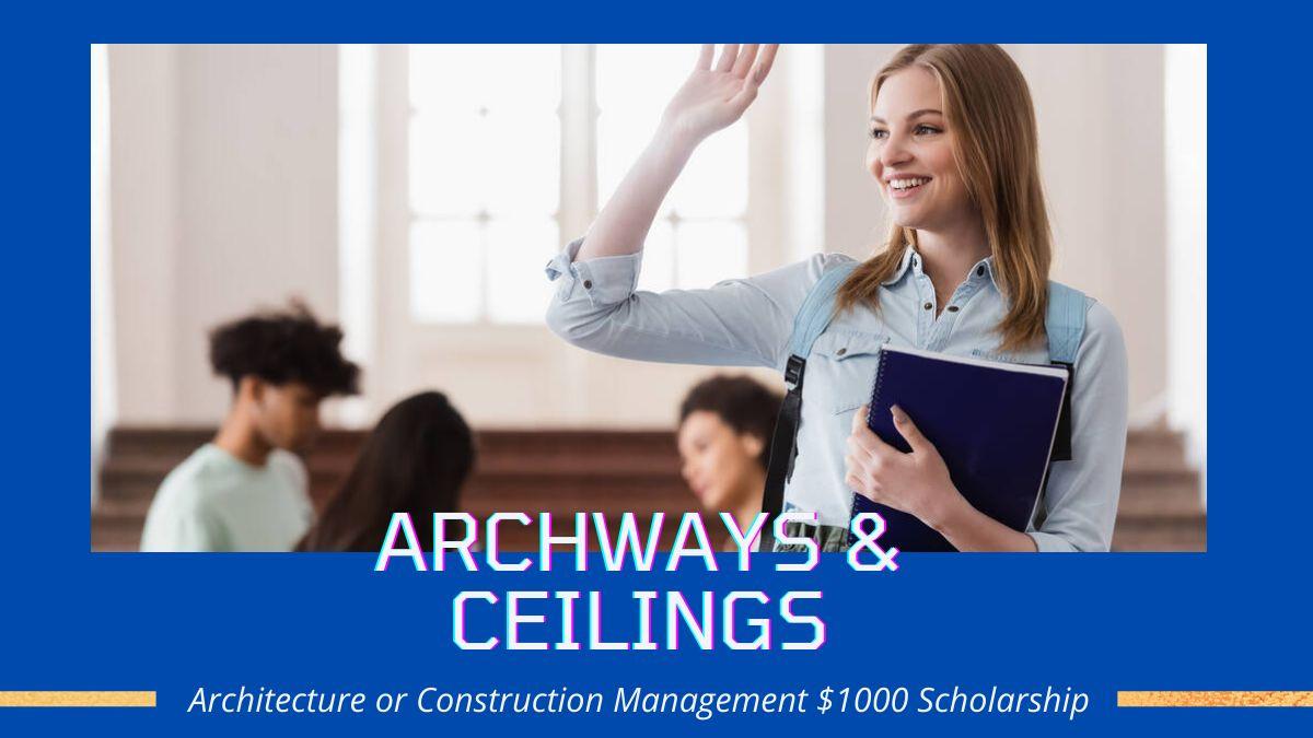 Architecture or Construction Management $1000 Scholarship
