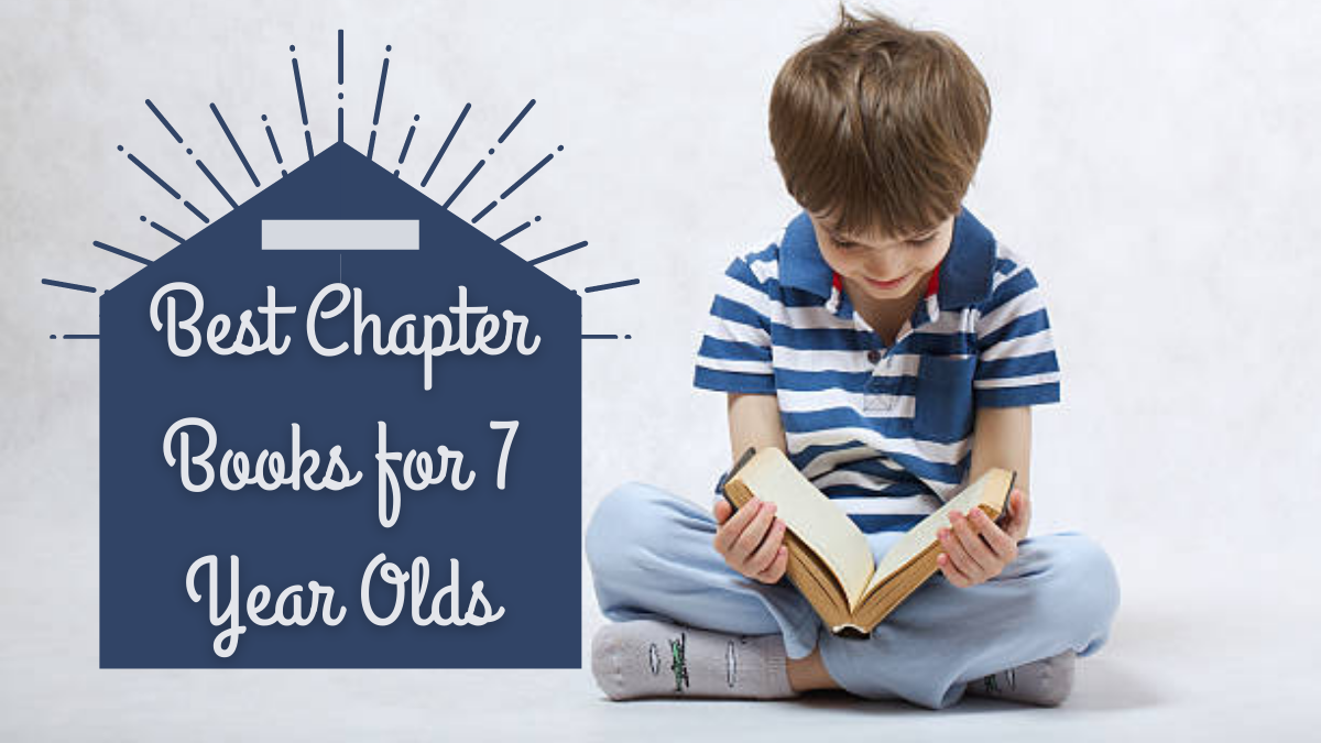 Best Chapter Books for 7 Year Olds