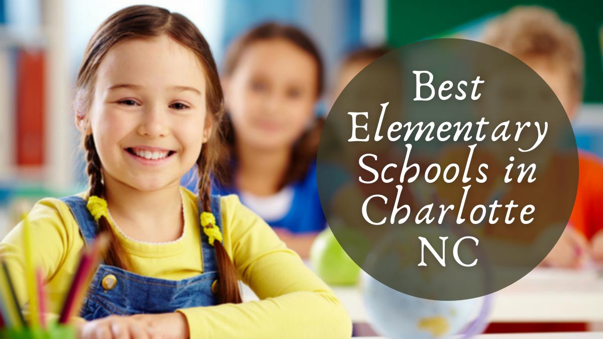 Best Elementary Schools in Charlotte NC