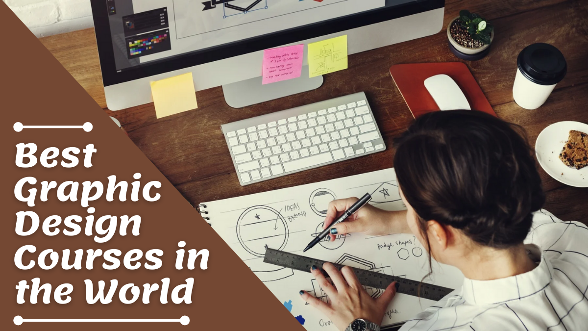Best Graphic Design Courses in the World