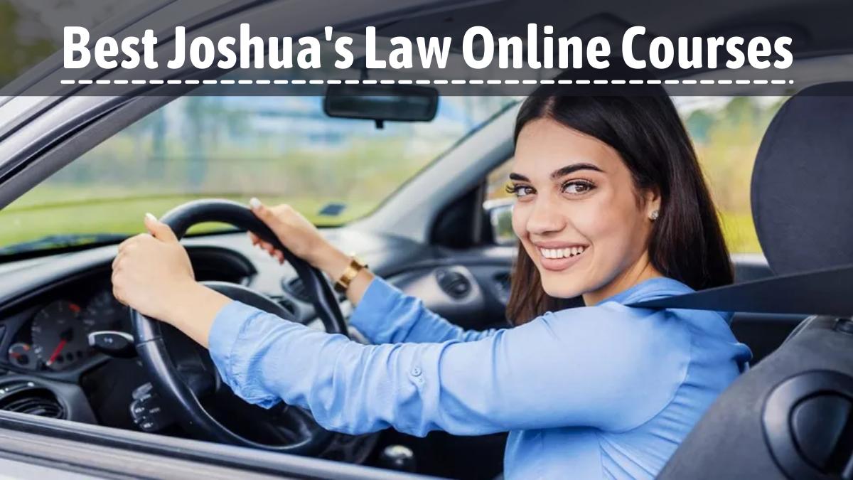Best Joshua's Law Online Courses