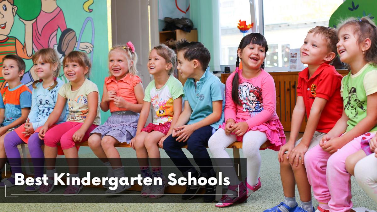 Best Kindergarten Schools