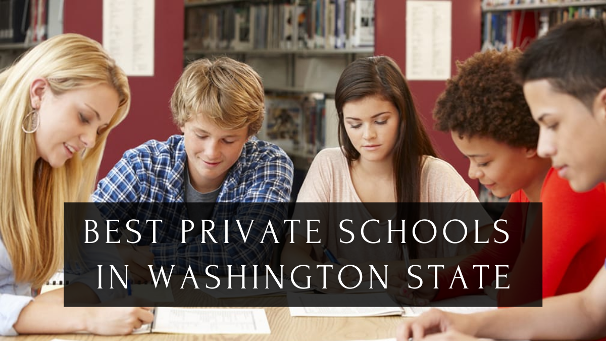 Best Private Schools in Washington State