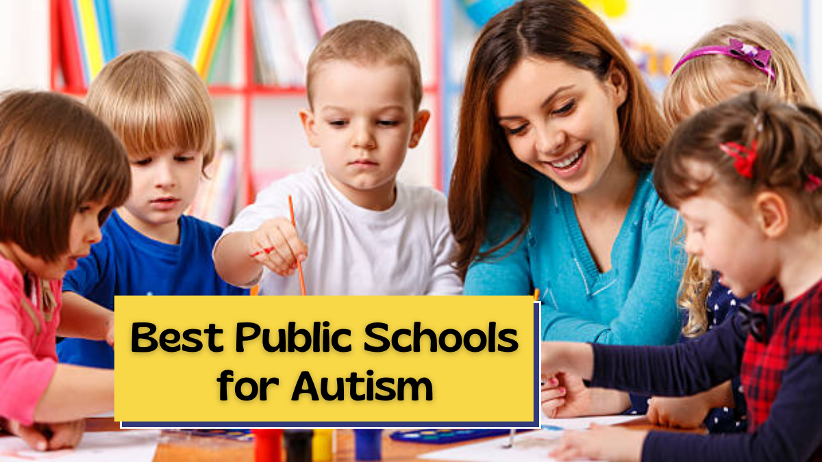 Best Public Schools for Autism