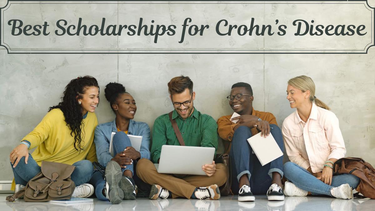Best Scholarships for Crohn's Disease