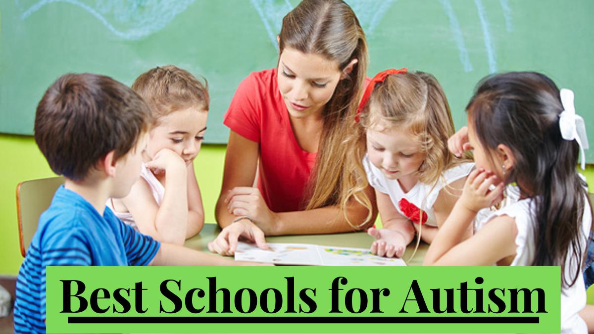 Best Schools for Autism