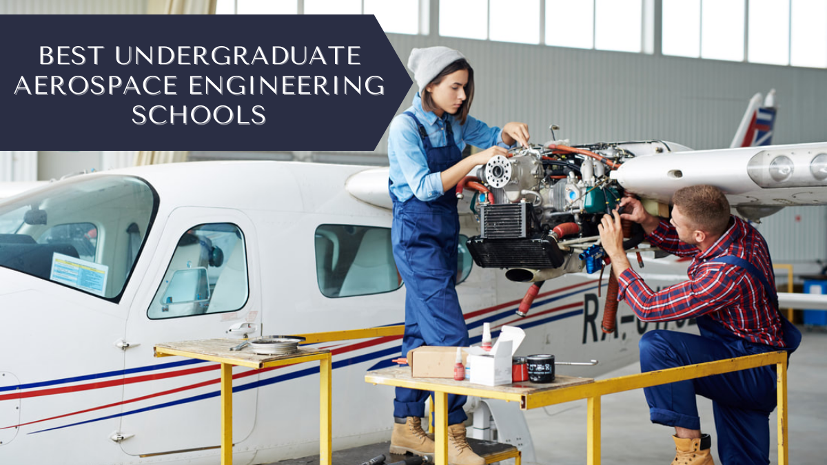 Best Undergraduate Aerospace Engineering Schools