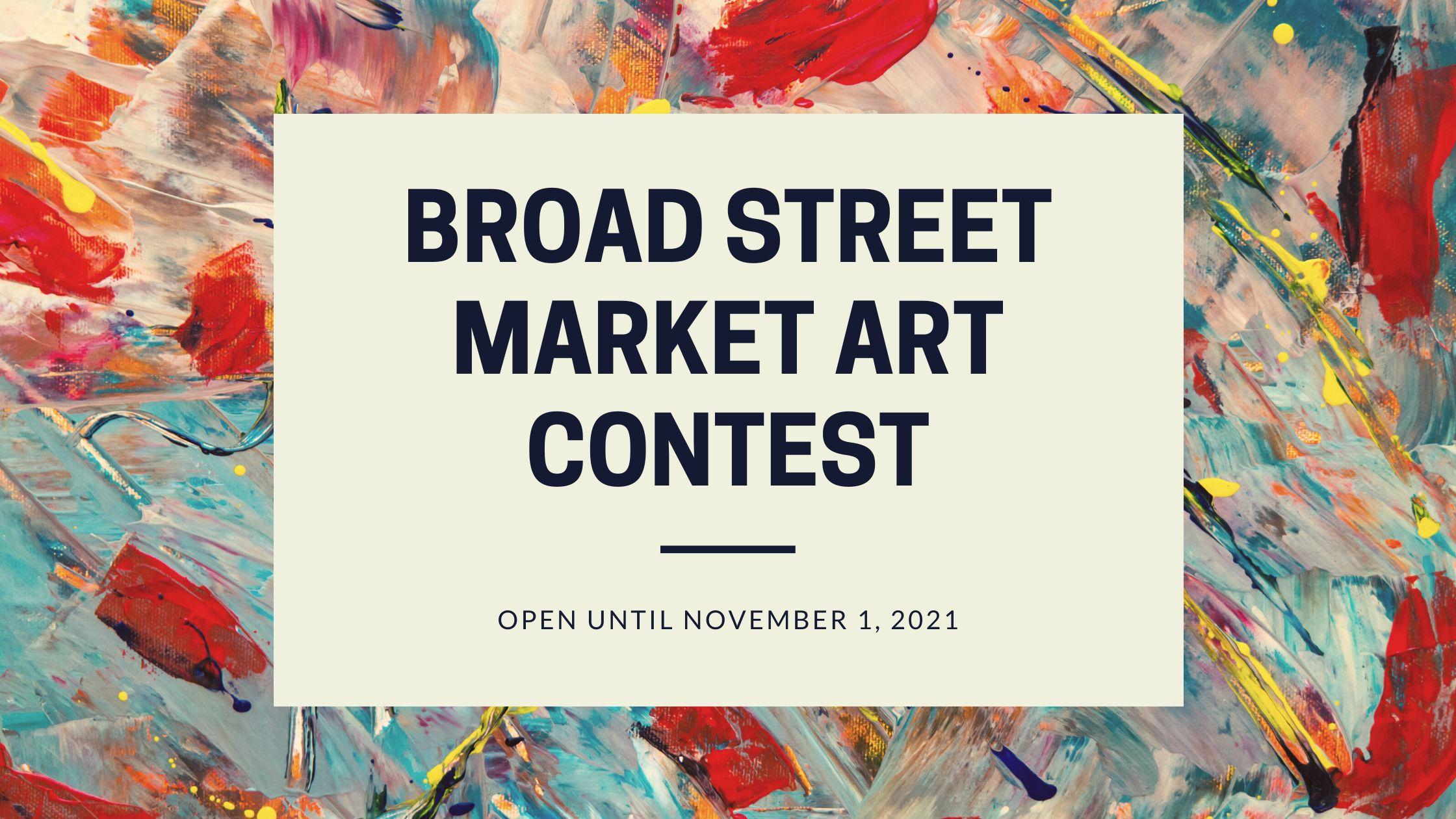 Broad Street Market Art Contest