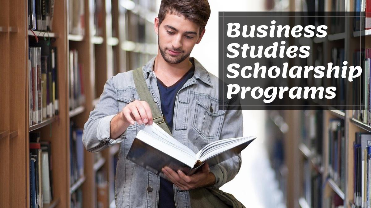 Business Studies Scholarship Programs
