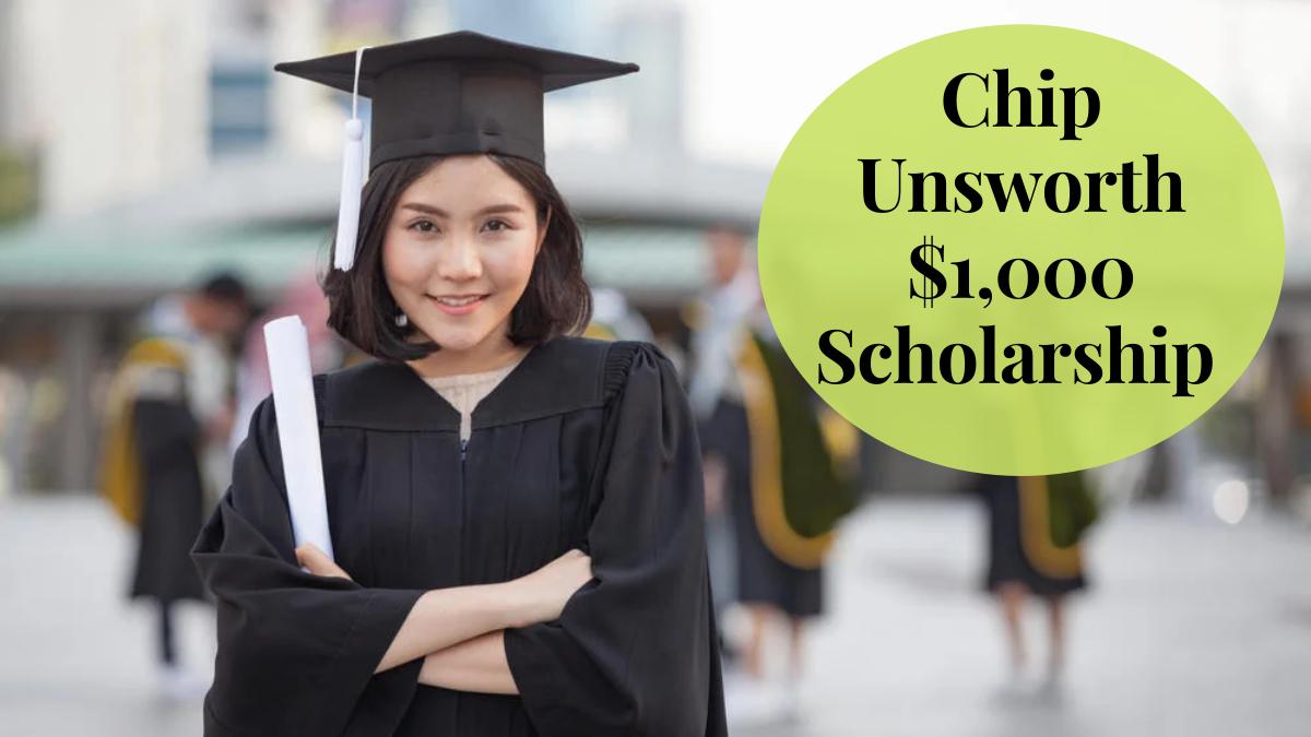 Chip Unsworth $1,000 Scholarship