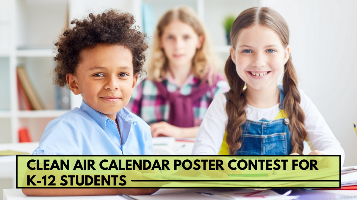 Clean Air Calendar Poster Contest for K-12 Students