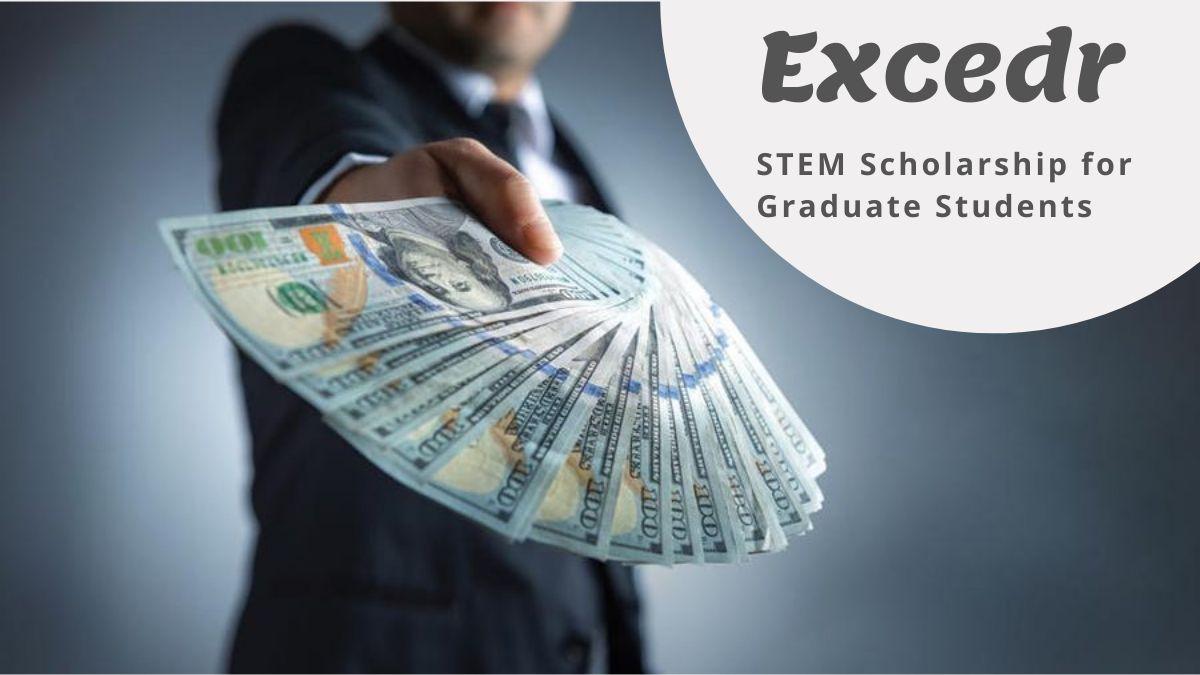 Excedr STEM Scholarship for Graduate Students