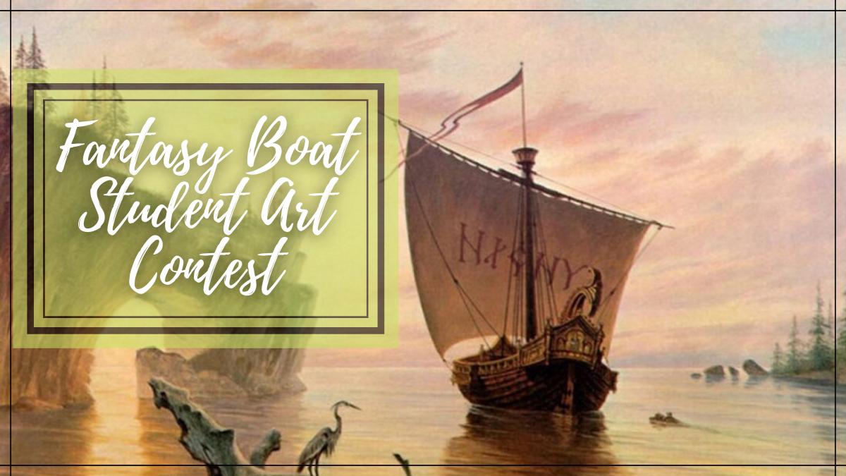 Fantasy Boat Student Art Contest