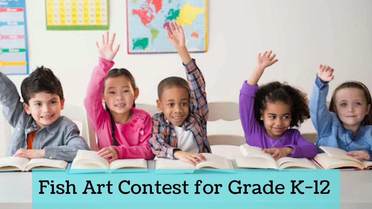 Fish Art Contest for Grade K-12