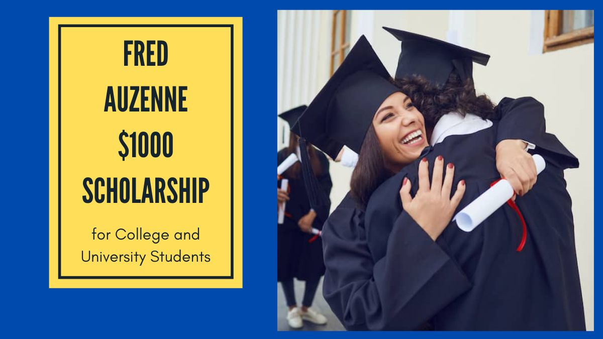 Fred Auzenne $1000 Scholarship for College and University Students