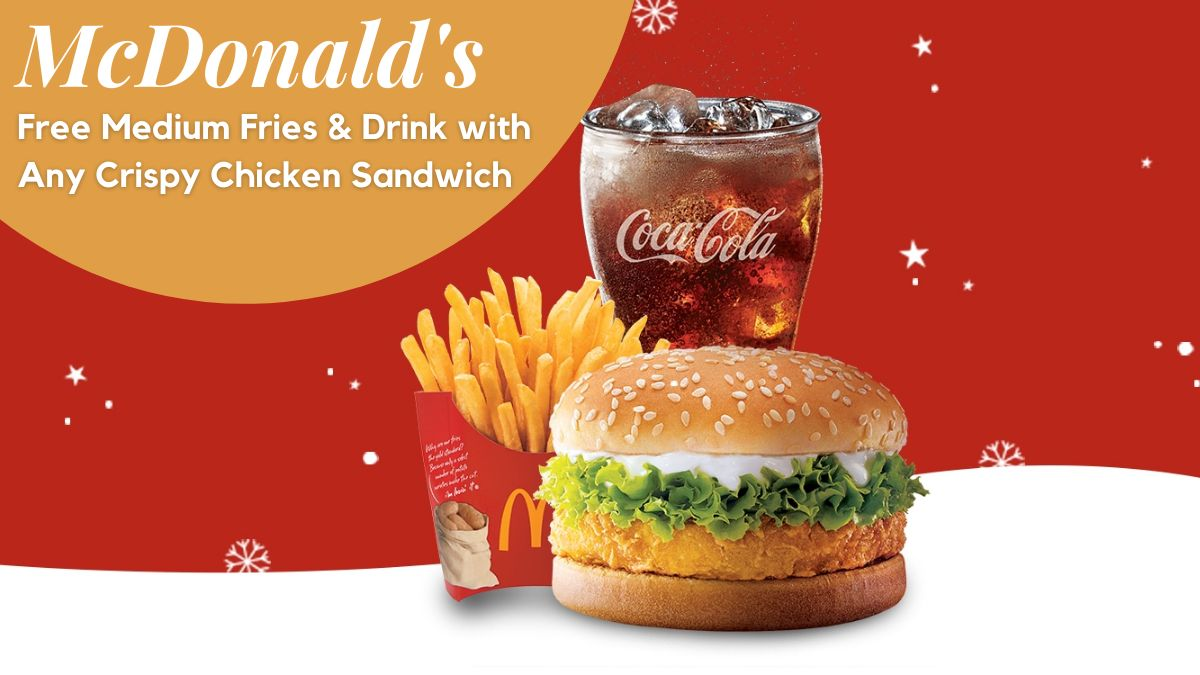 Free Medium Fries & Drink with Any Crispy Chicken Sandwich at McDonald's