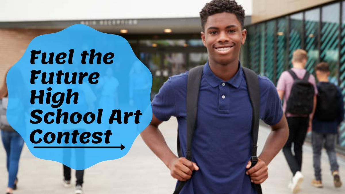 Fuel the Future High School Art Contest