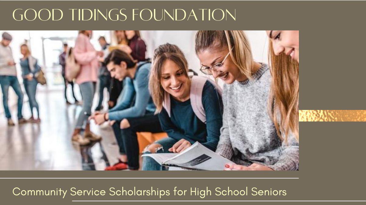Good Tidings Community Service Scholarships for High School Seniors