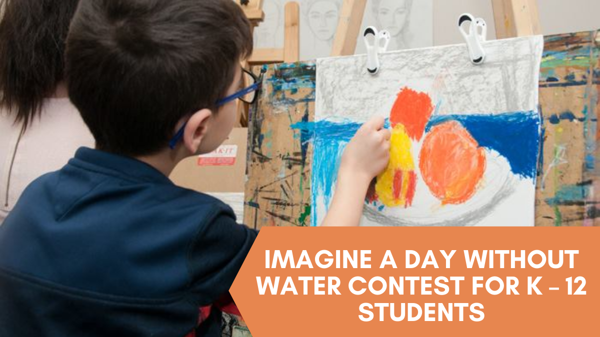 Imagine a Day without Water Contest for K – 12 Students