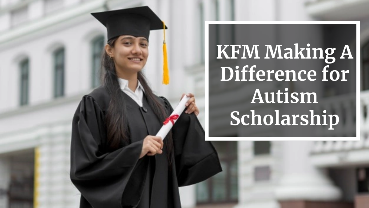 KFM Making A Difference for Autism Scholarship