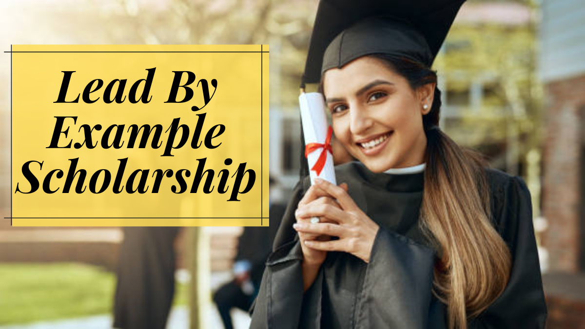 Lead By Example Scholarship