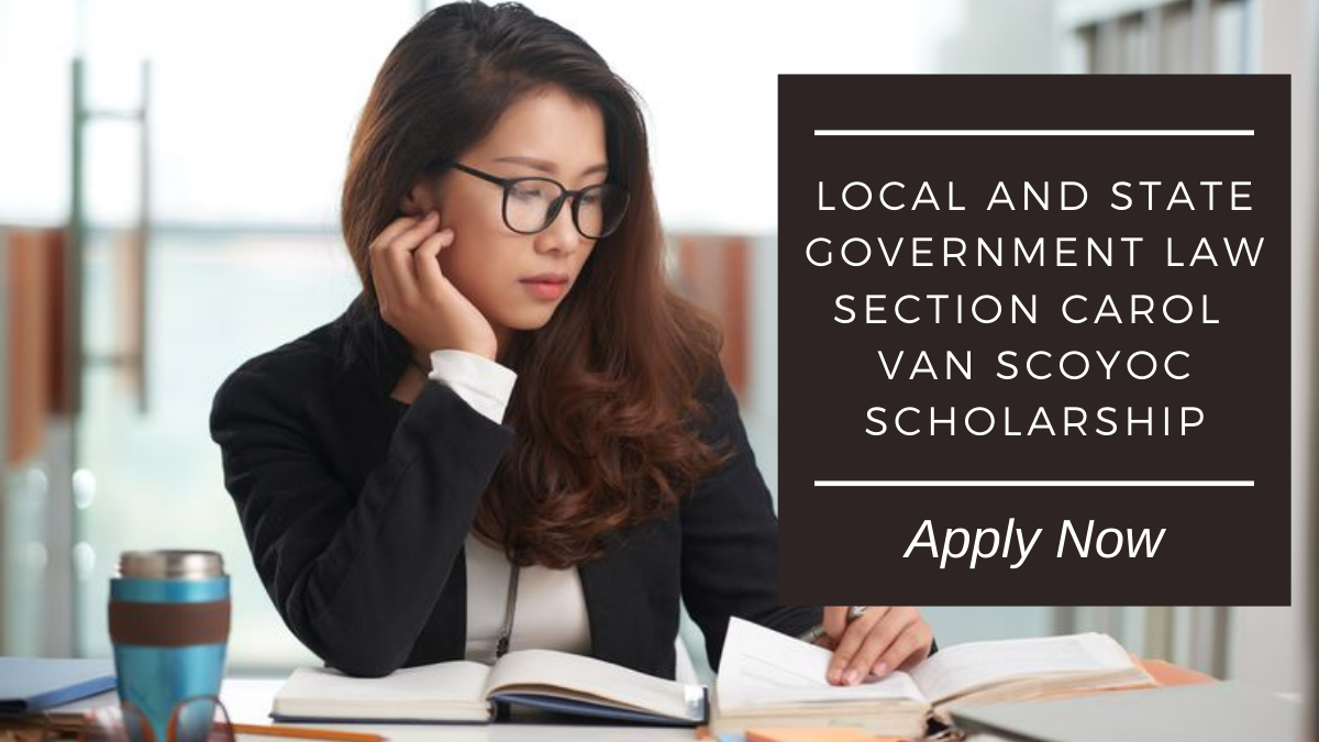Local and State Government Law Section Carol Van Scoyoc Scholarship