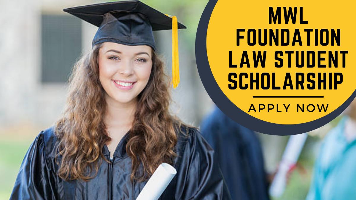 MWL Foundation Law Student Scholarship