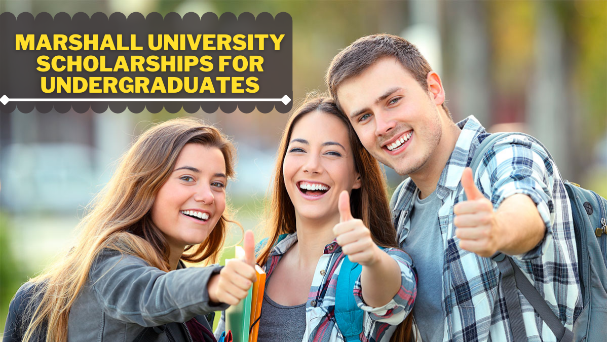 Marshall University Scholarships for Undergraduates