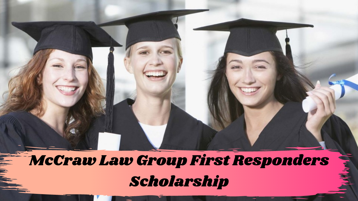 McCraw Law Group First Responders Scholarship