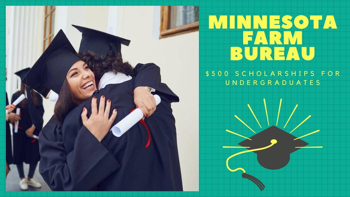 Minnesota Farm Bureau $500 Scholarships for Undergraduates