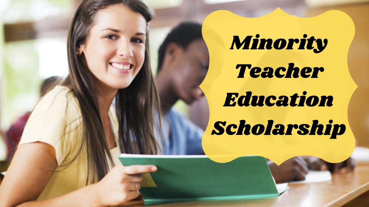 Minority Teacher Education Scholarship