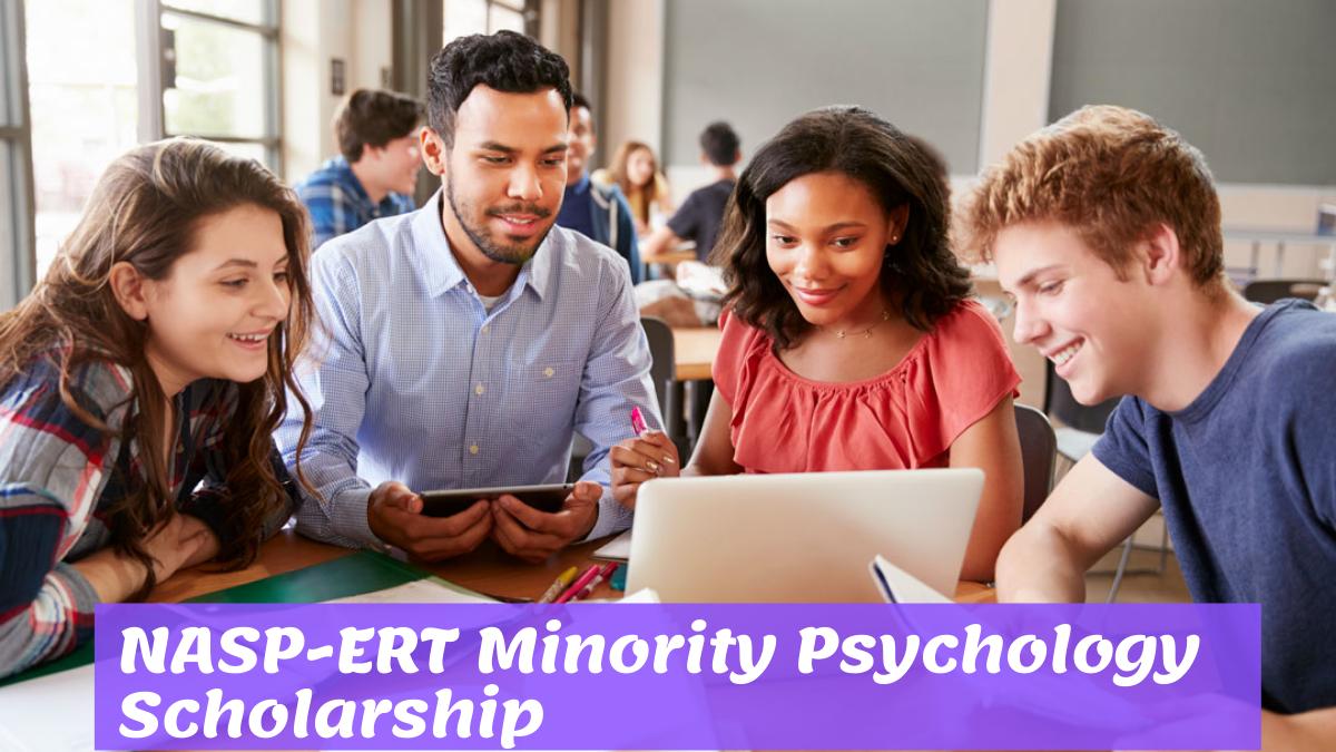 NASP-ERT Minority Psychology Scholarship