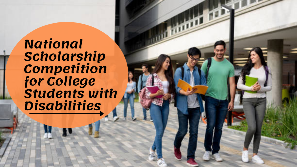 National Scholarship Competition for College Students with Disabilities