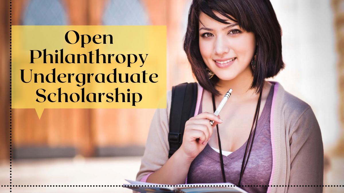 Open Philanthropy Undergraduate Scholarship