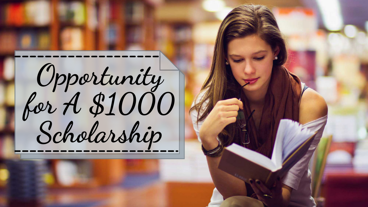 Opportunity for A $1000 Scholarship