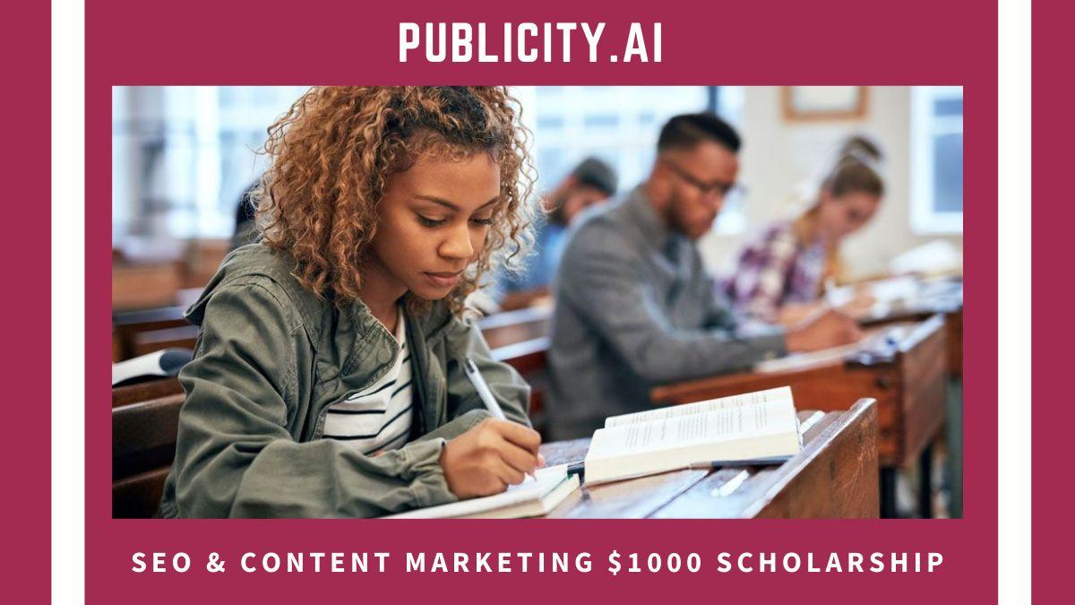 Publicity.ai SEO & Content Marketing $1000 Scholarship
