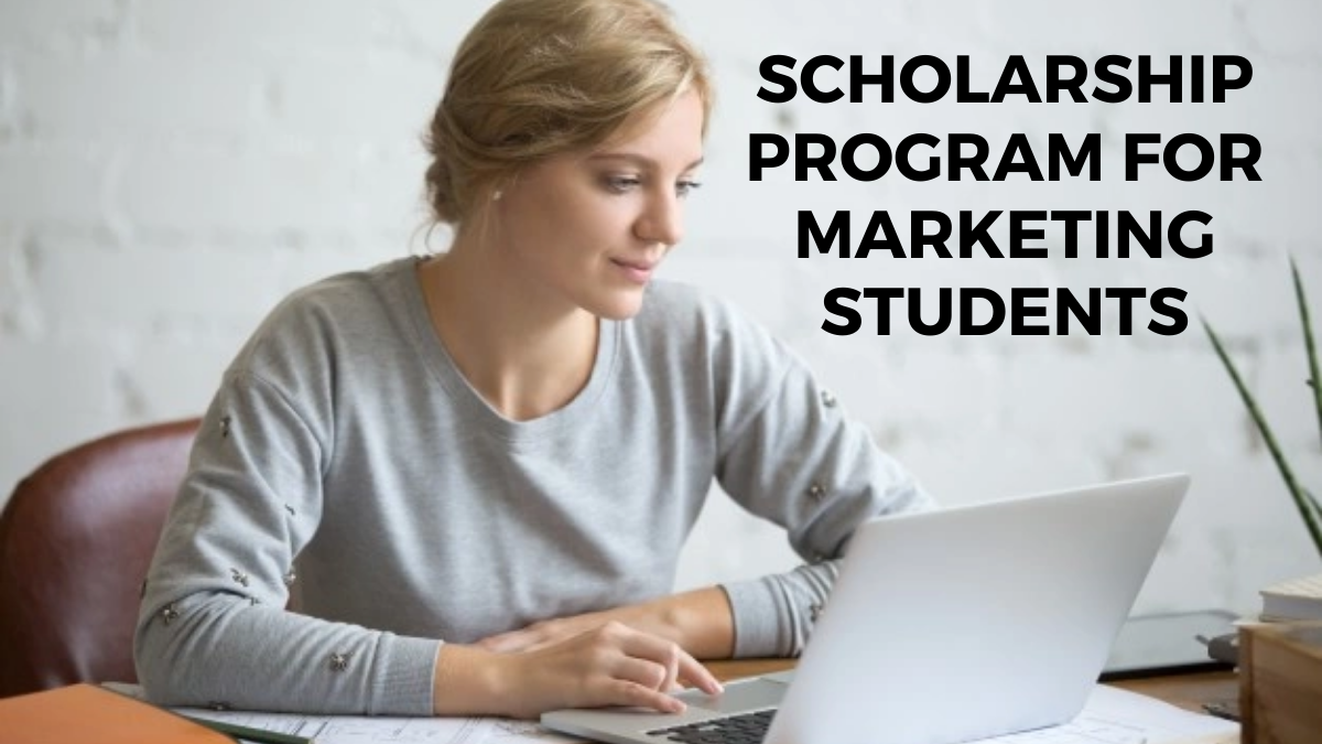 Scholarship Program for Marketing Students
