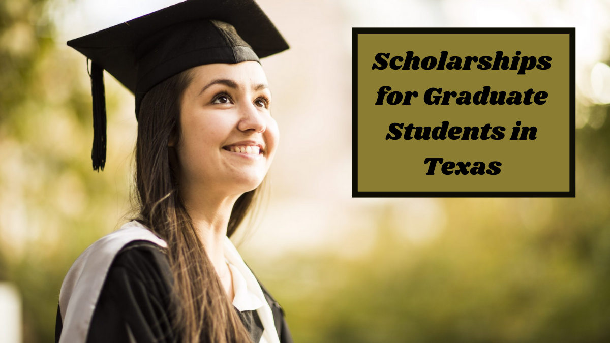 Scholarships for Graduate Students in Texas