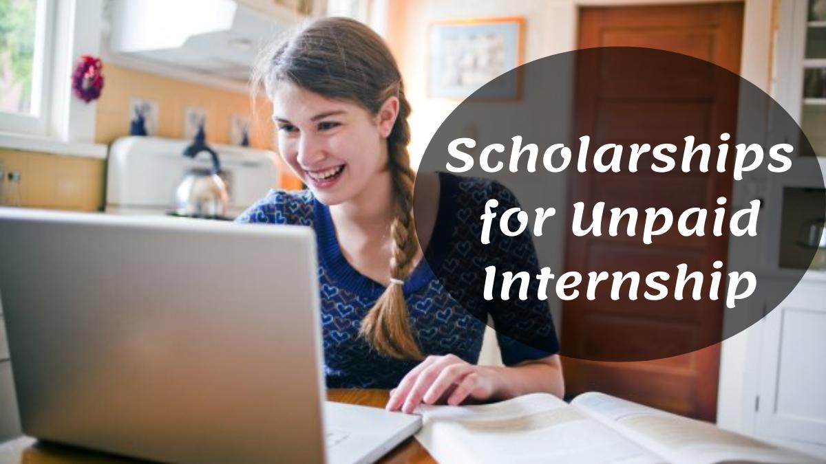 Scholarships for Unpaid Internship (1)