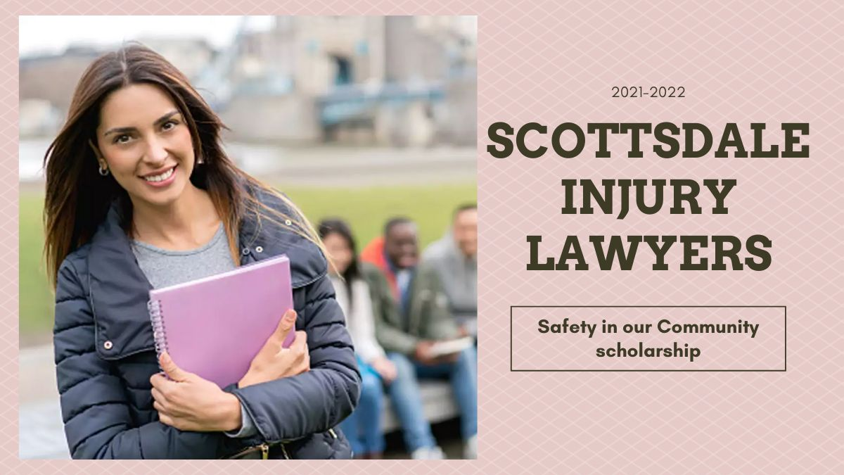 Scottsdale Injury Lawyers Safety in our Community scholarship