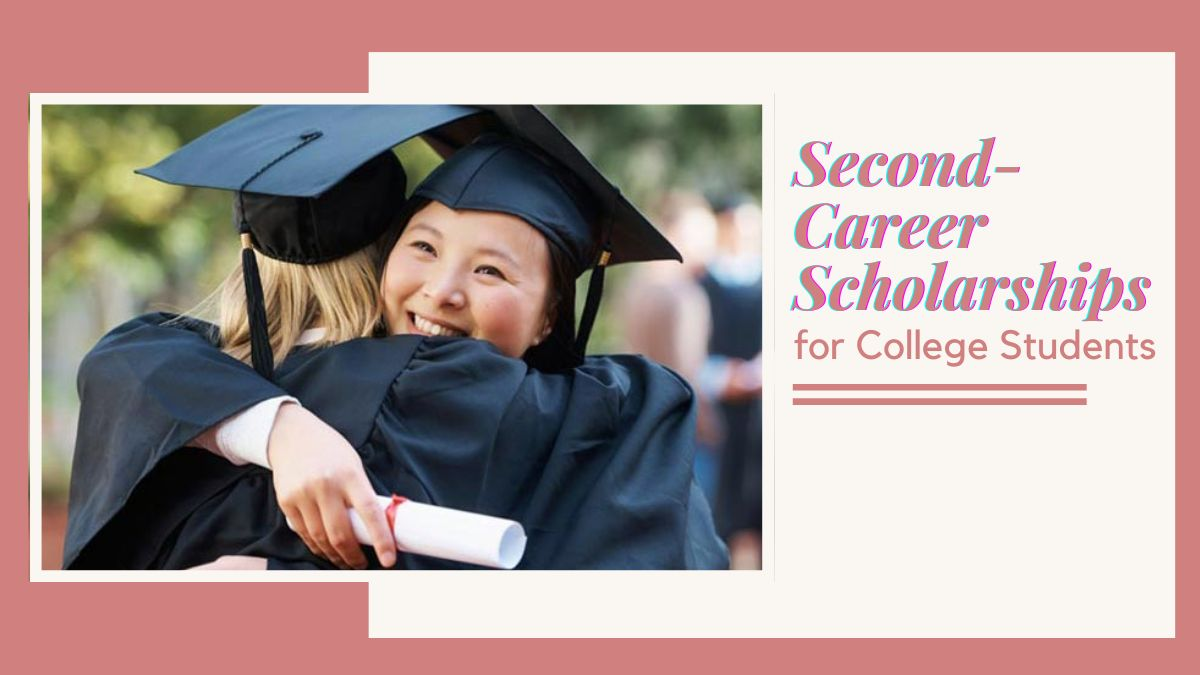 Second-Career Scholarships for College Students