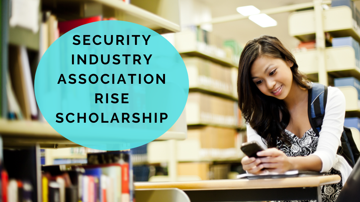 Security Industry Association RISE Scholarship (1)